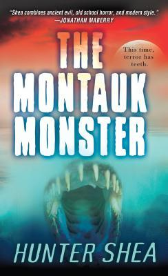Montauk Monster by Hunter Shea