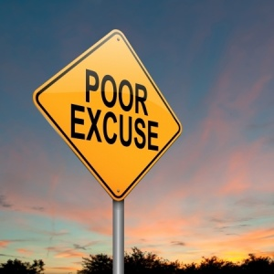 Do you see through your own poor excuses?